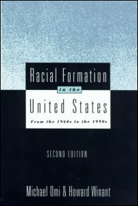 an analysis of racial formation a publication by michael omi and howard winant Omi and winant's racial formation theory in their book racial formation in the united states, sociologists michael omi and howard winant define racial formation.